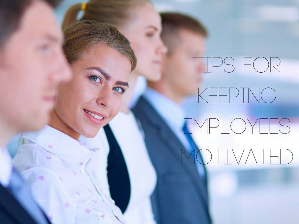 keeping your employees motivated